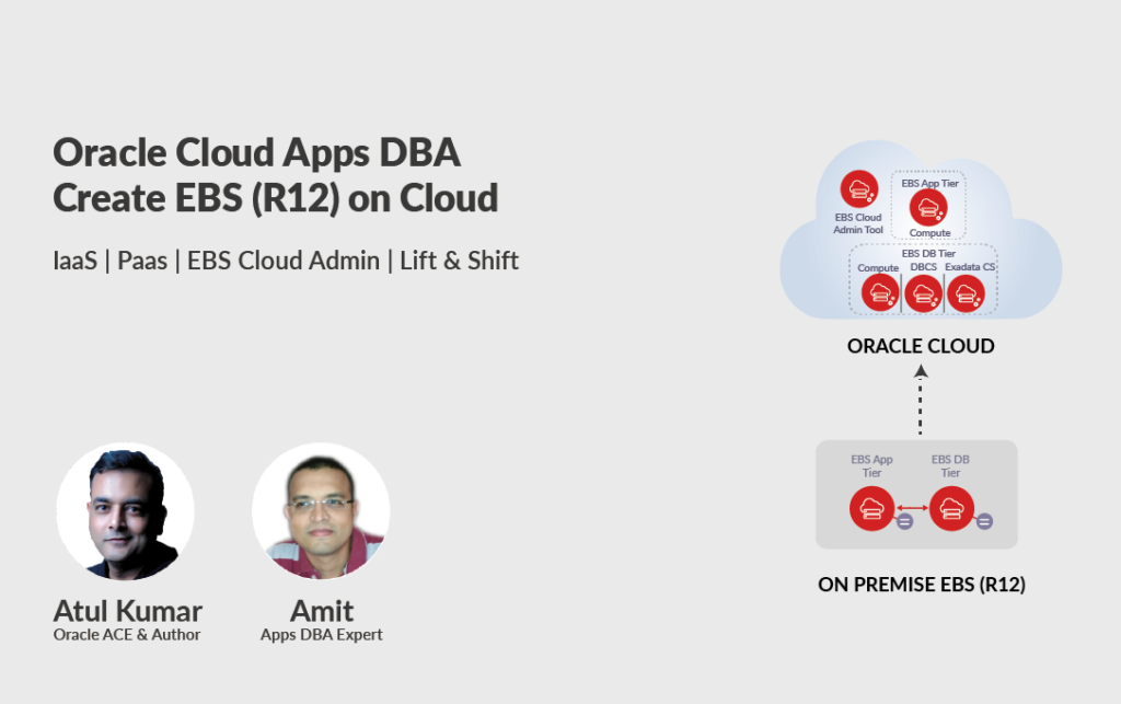 Build, Manage & Migrate (Lift & Shift) EBS (R12) on Cloud : Expert