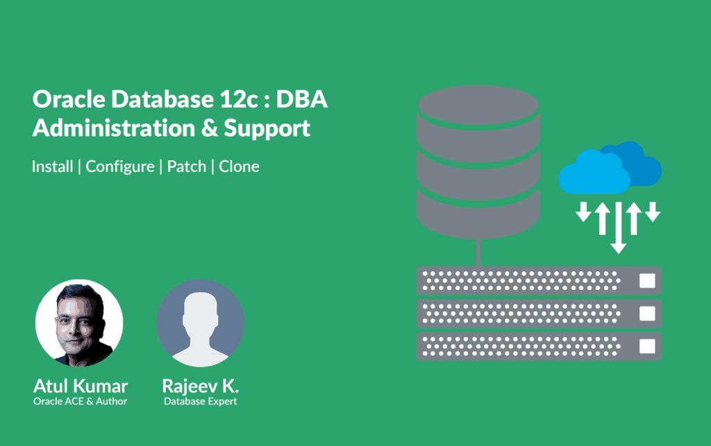 Oracle Database (12c) Administration