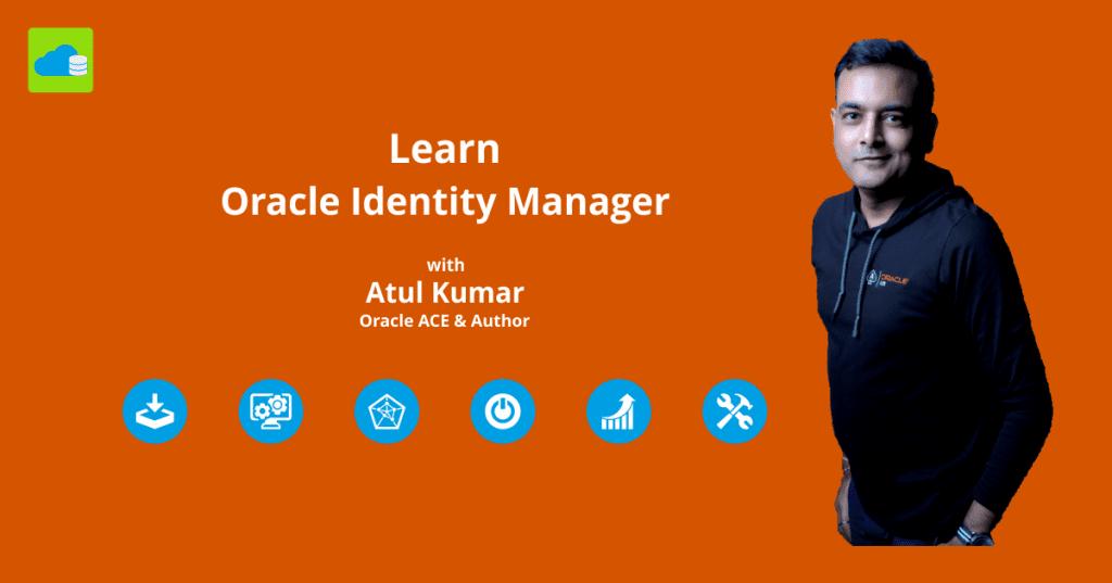 Oracle OIM Training K21 Academy