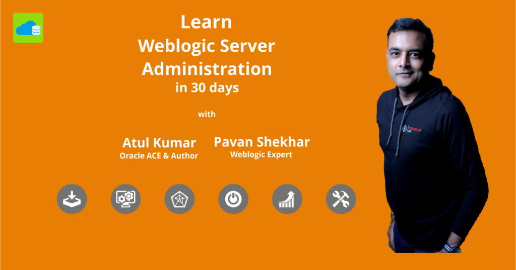 Oracle Weblogic Server 11g & 12c Administration Training