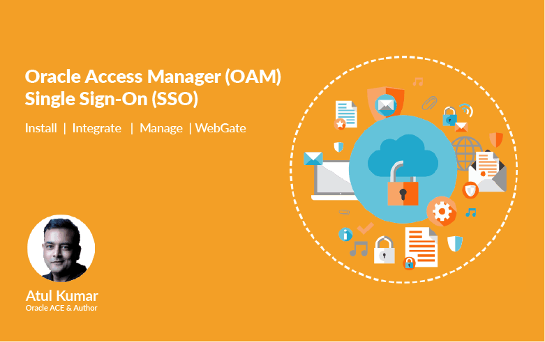 Oracle Access Manager Administration