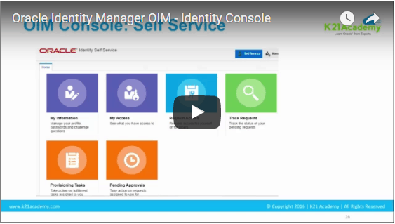 Video]: Oracle Identity Manager (OIM) Consoles - Identity