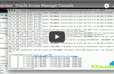 [Video] Consoles in Oracle Access Manager (OAM) : OAM, WebLogic, EM