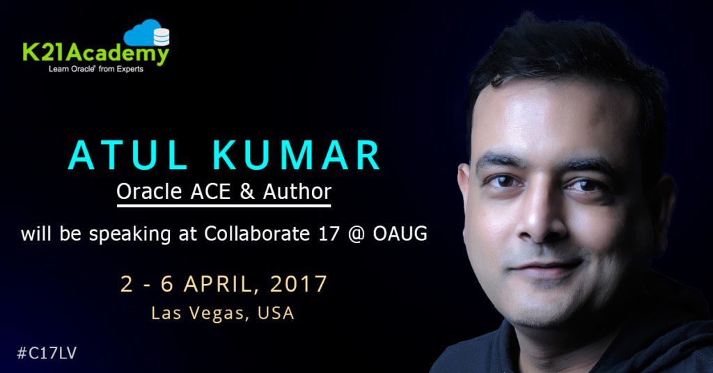 Meet Oracle ACE & Author Atul Kumar at Collaborate17 (OAUG) Vegas