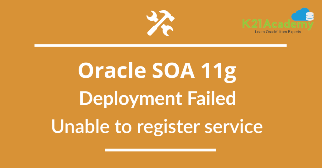 "Oracle SOA 11g ""Deployment Failed : Unable to Register Service"" Error while Deploying SOA Web Service"