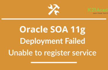 """Oracle SOA 11g """"Deployment Failed : Unable to Register Service"""" Error while Deploying SOA Web Service"""