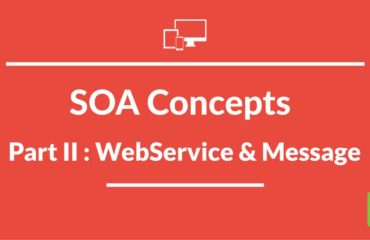 [VIDEO] Oracle SOA Concepts : Part II Messages/WebService