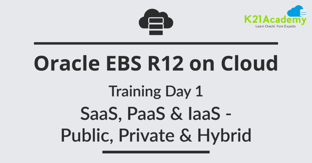 Oracle EBS R12 on Cloud for Apps DBAs: Training [1706] Day 1 Review/Feedback