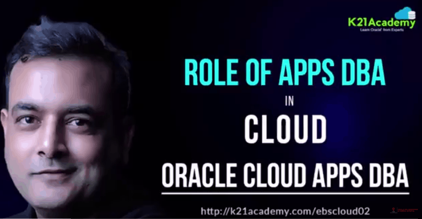 [Video] Role of Oracle Apps DBA (EBS) R12 On Cloud