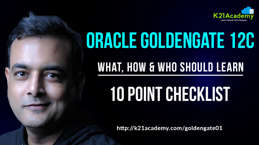 [Video] Oracle GoldenGate: What Why And How To Learn
