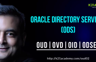 [Video]: Oracle Directory Services (ODS): OUD | OVD | OID | ODSEE