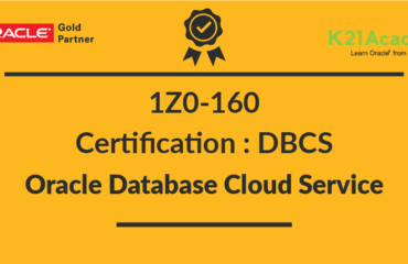 1Z0-160 Oracle Database Cloud Service Certification for DBAs : OCA & OCP