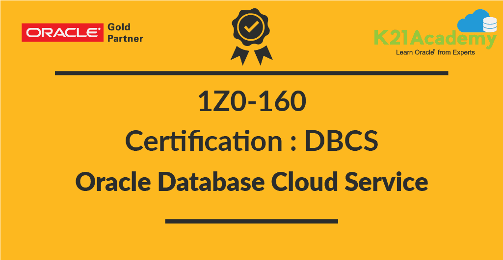 1z0 160 Oracle Database Cloud Service Certification For Dbas Oca