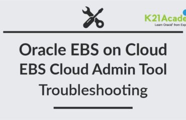 Oracle EBS Cloud Admin Tool Issue : FATAL: Failed to connect to Oracle Cloud API - Part 1