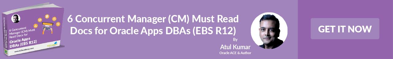 Must read docs for Oracle Apps DBA by Oracle ACE & Auhor, Atul Kumar