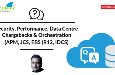 [Q/A] Oracle Cloud Offerings: DBCS, JCS, IDCS, APM: Performance & Security