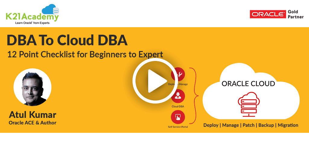 Beginner to Expert Oracle Cloud DBA , 12 Point Check List, Even If You Are Not a DBA?
