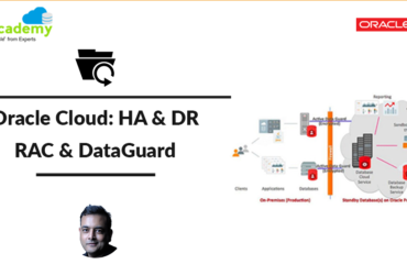 Oracle Database & EBS (R12) in Cloud: RAC for High Availability (HA) & DataGuard for Disaster Recovery (DR)