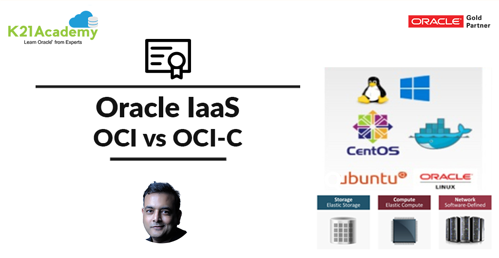 OCI vs OCI Classic: IaaS from Oracle