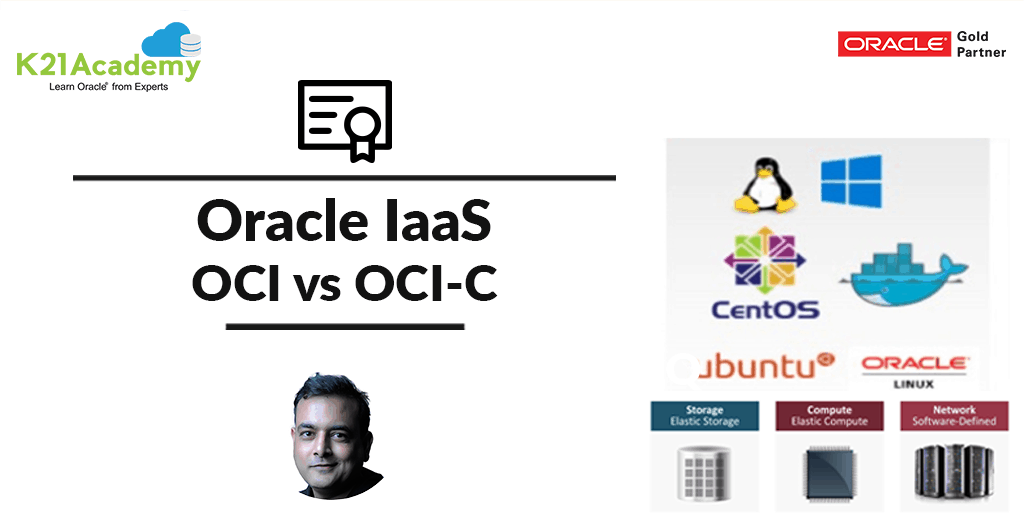 Oracle cloud infrastructure (OCI) vs OCI Classic: IaaS from Oracle