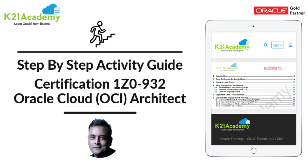 Oracle Cloud Infrastructure (OCI) Architect: Certification Exam 1Z0-932: Step by Step Activity Guides To Clear Exam