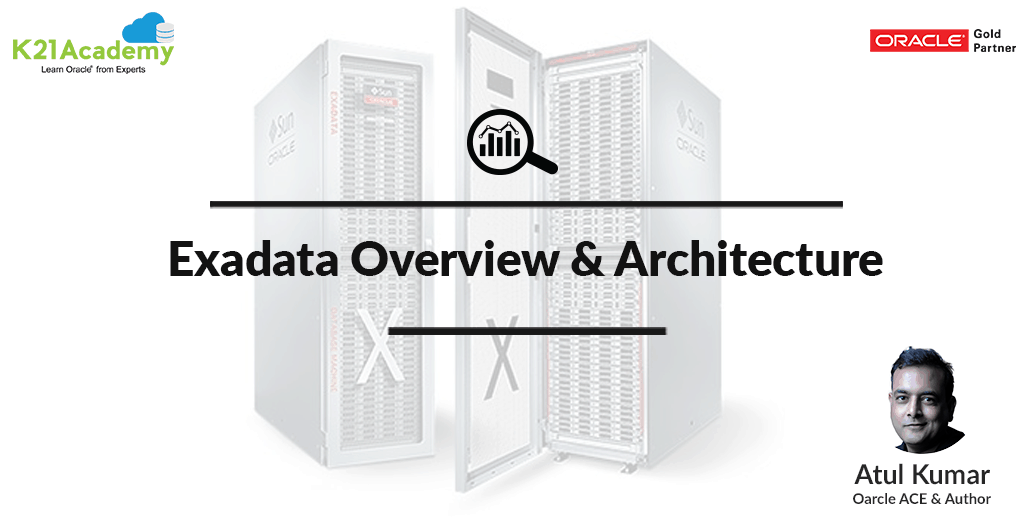 Exadata Overview & Architecture - Oracle Trainings