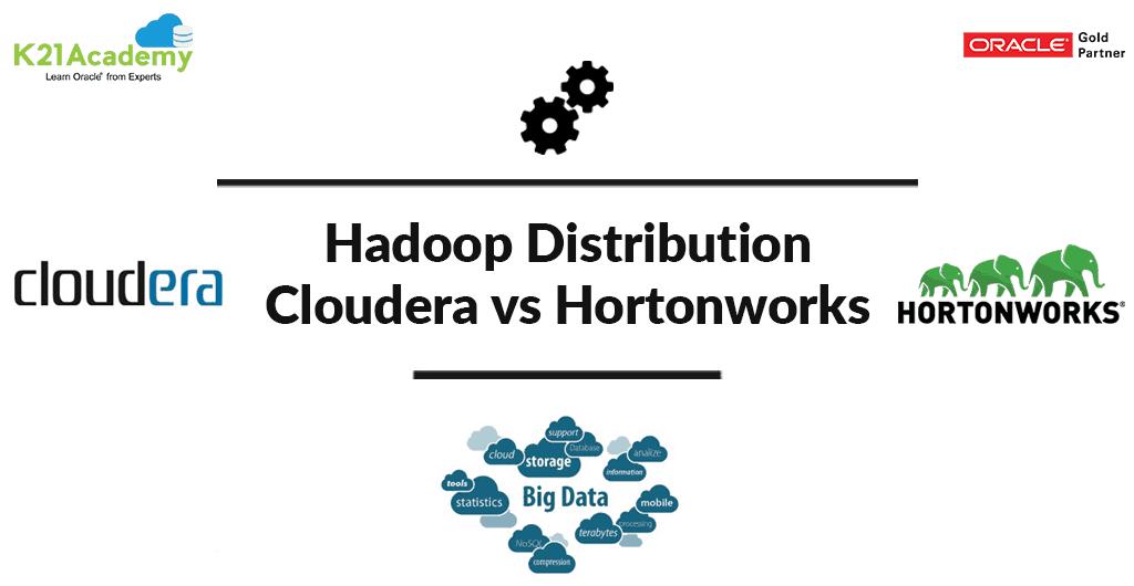 Comparison of Hadoop Distribution : Cloudera vs Hortonworks