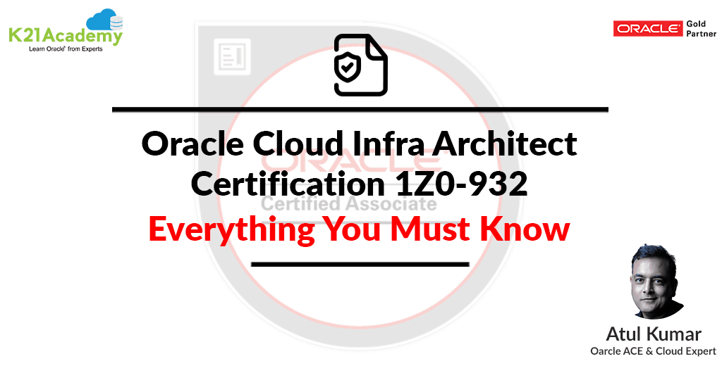 Oracle Cloud Infrastructure (OCI) Architect Associate exam (1Z0-932)