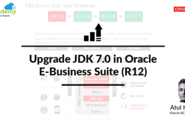 Upgrade JDK 7.0 with Oracle E-Business Suite (R12)