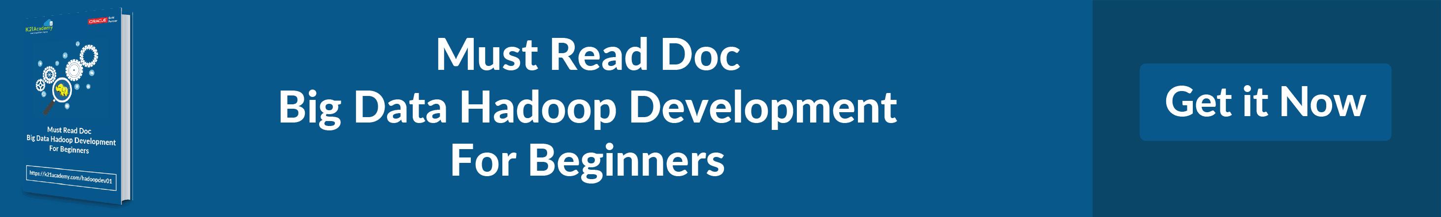 Must read Doc Big Data Hadoop Development