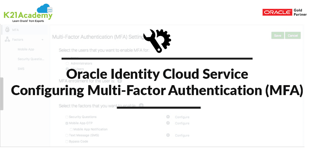 Oracle Identity Cloud Service:  Configuring Multi-Factor Authentication (MFA)
