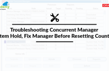 [Troubleshooting] Concurrent Manager: System Hold, Fix Manager Before Resetting Counters