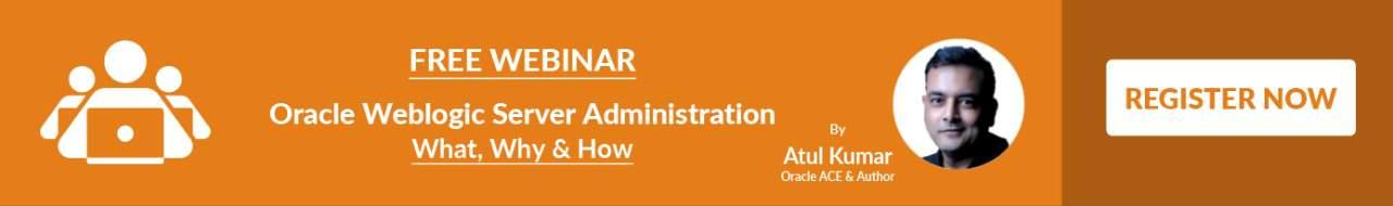 Free Webinar on Oracle Weblogic by Expert