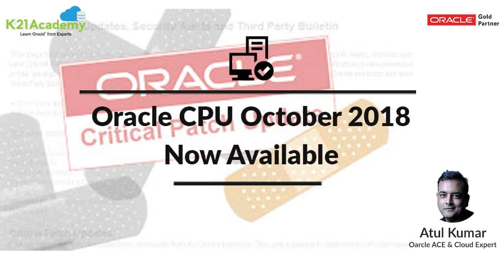 Oracle Critical Patch Update October 2018 Now Available
