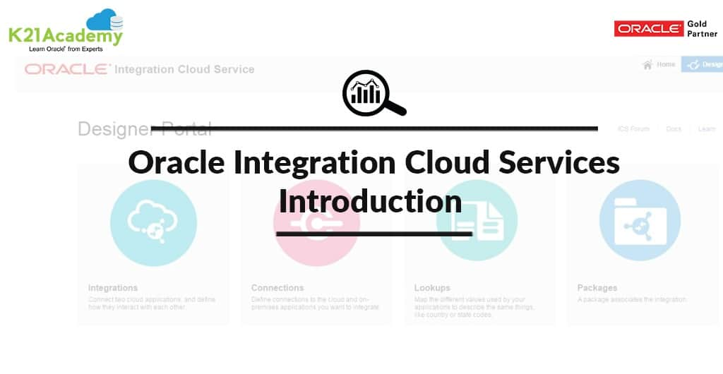 Overview of Oracle Integration Cloud (OIC) For Beginners | K21Academy