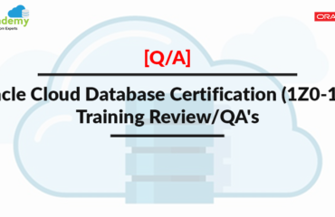 Oracle Cloud Database Certification (1Z0-160) Day 1 Session Review & Q/A's