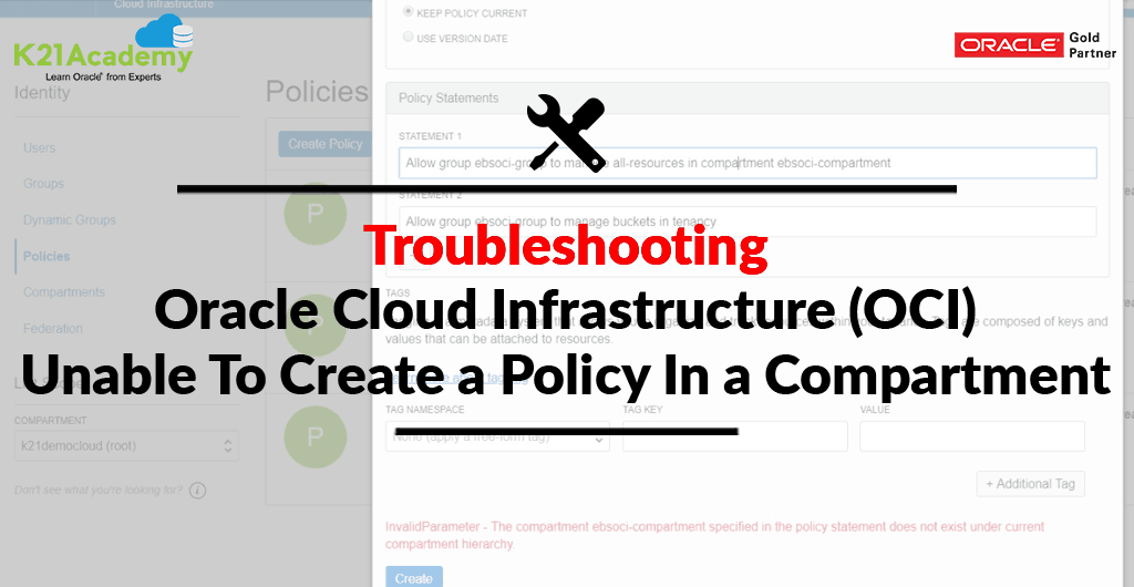 Unable To Create a Policy In A Compartment: Oracle Cloud Infrastructure