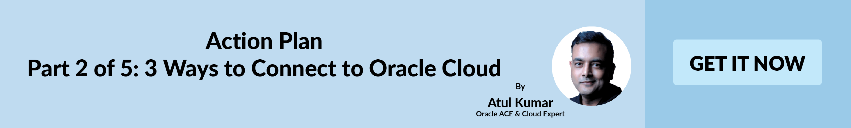Action Plan to connect to Oracle Cloud