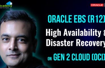 [Video 5 of 5] EBS (R12) High Availability & Disaster Recovery On Oracle Cloud (OCI): 3 Topology