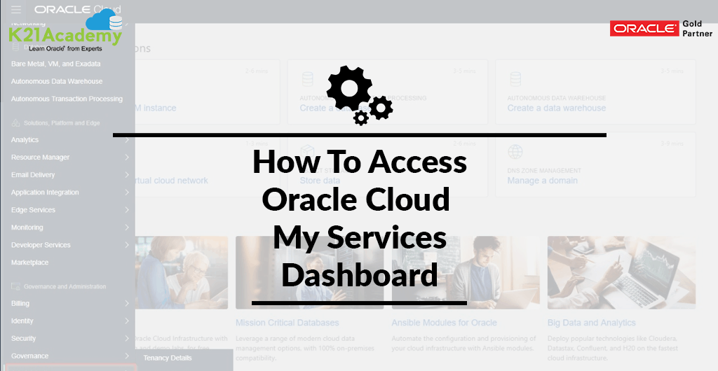 How to Access My Services Dashboard: Oracle Cloud Updated