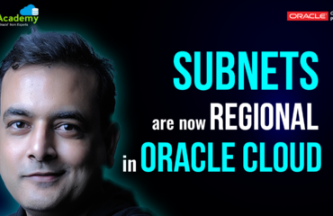 Subnets Are Now Regional (OCI: New Feature)