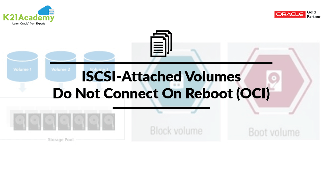 ISCSI-Attached Volumes Do Not Connect On Reboot (OCI