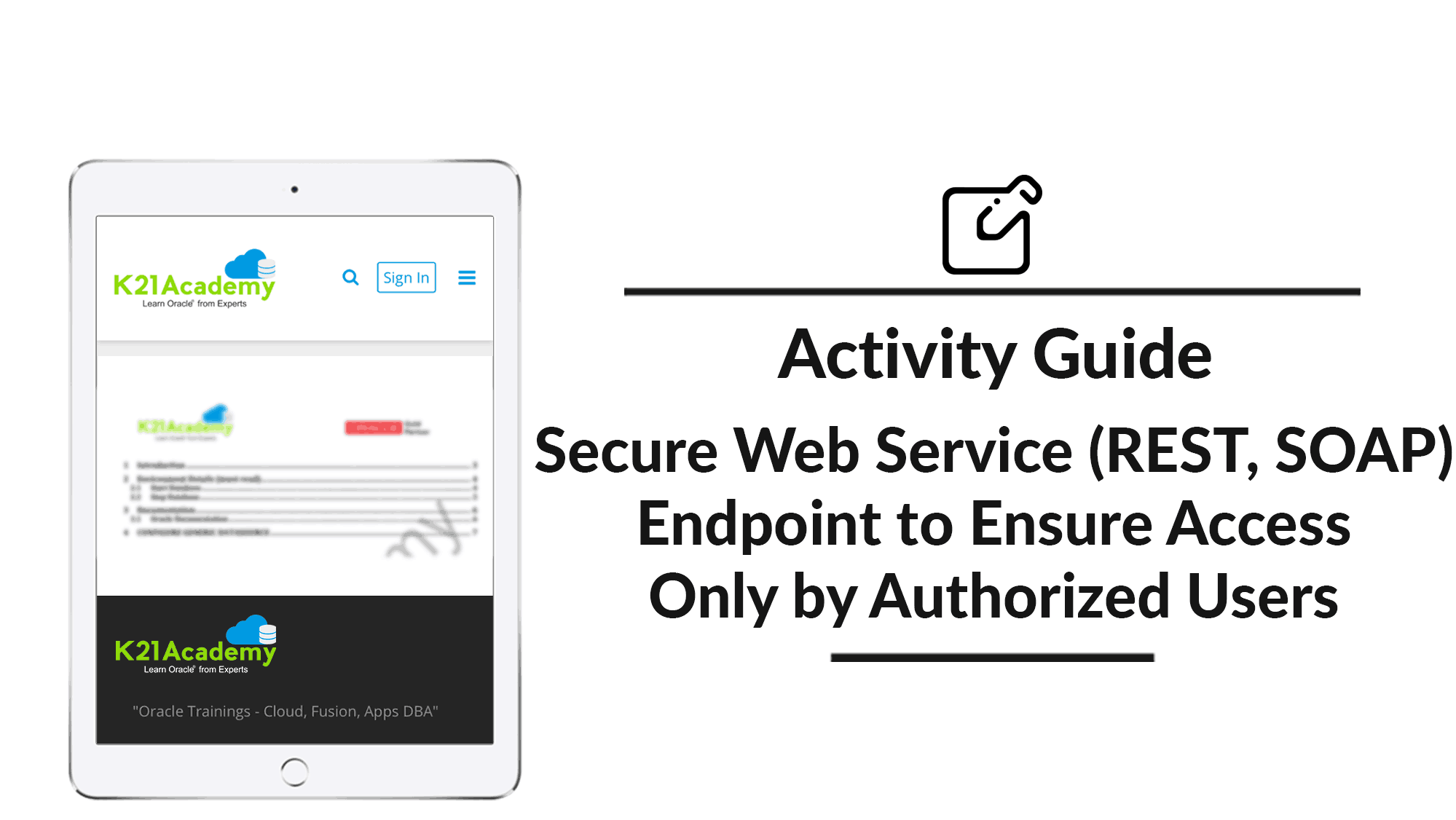 Secure Web Service (REST, SOAP) Endpoint to Ensure Access Only by Authorized Users