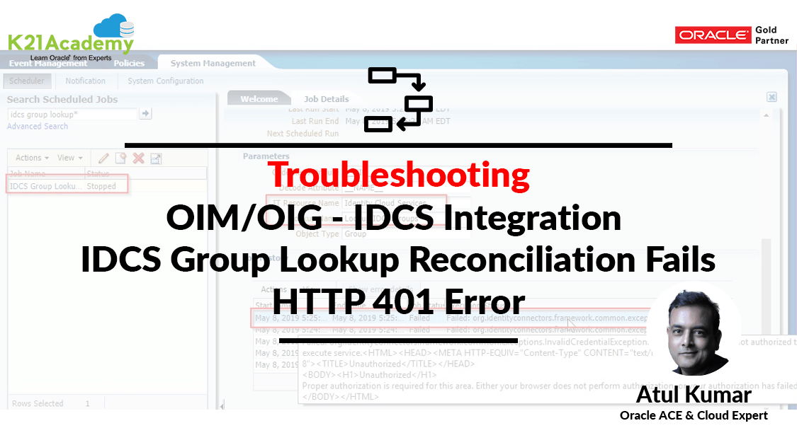 OIM/OIG - IDCS Connector Integration HTTP 401 Error | K21Academy
