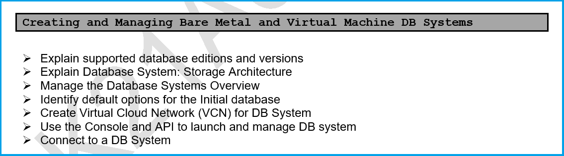 Creating and Managing Bare Metal and Virtual Machine DB Systems 1Z0-998