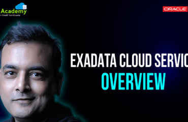 [Video] Oracle Exadata Cloud Service (ExaCS): Overview for Beginners