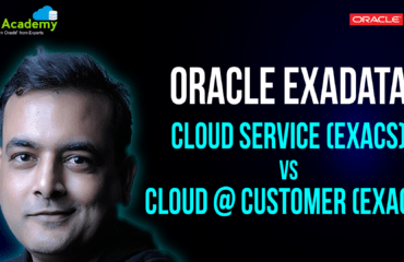 [Video] Exadata Deployment Options: Cloud Service (ExaCS) vs Cloud at Customer (ExaCC) vs Exadata Machine