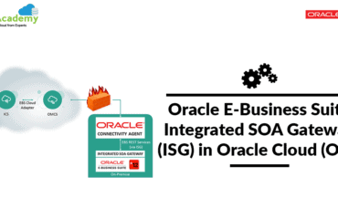 Oracle E-Business Suite Integrated SOA Gateway (ISG) In Oracle Cloud (OIC)