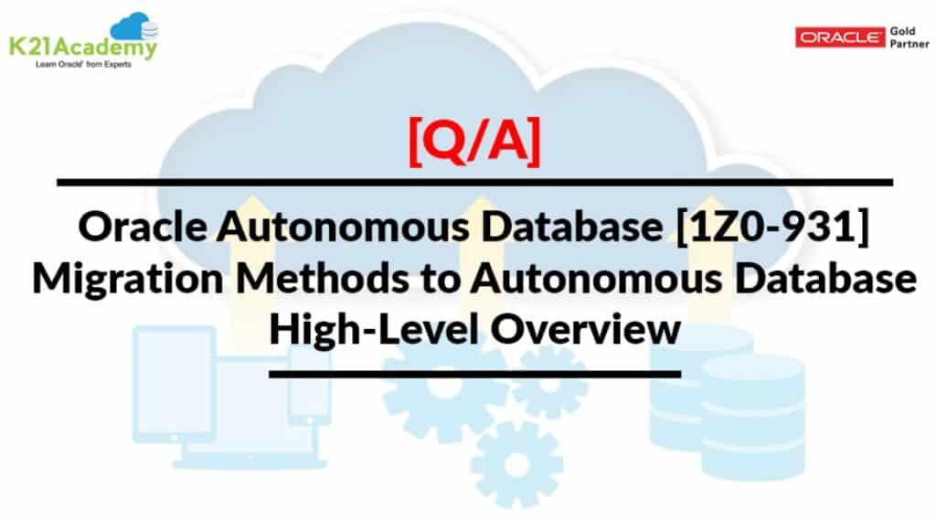 Migration Methods to Autonomous Database