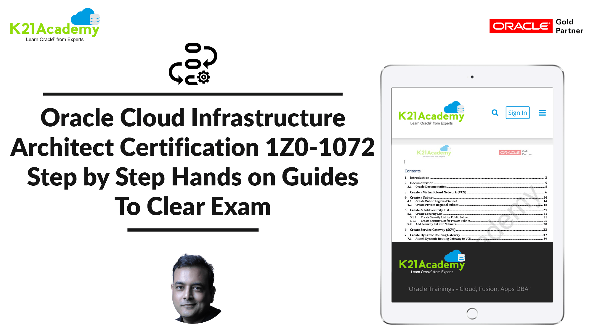 Oracle Cloud Infra Architect Certification 1Z0-1072: Step by Step Hands-On Guides To Clear Exam